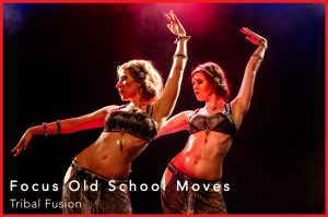 Tribal Fusion - Focus Old School Moves | start: 03.09. @ Doro